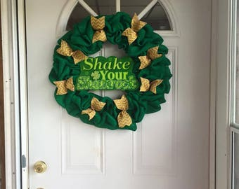 Shake Your Shamrocks Wreath, Luck of the Irish Wreath, St. Patrick's Day Wreath, Burlap Wreath, Front door wreath