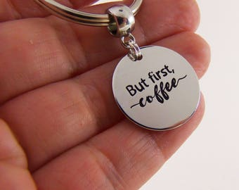 Coffee lover keychain, but first coffee key ring, coworker gift, gifts for your boss, coffee drinker keyring, silver coffee cup key chain