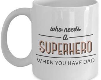 Dad Super Hero Mug - Gift for Dad
