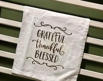 Grateful, Thankful, Blessed Tea Towel