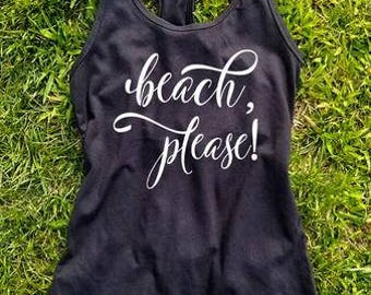 Beach Please, Better At The Beach Tank Top, Beach Tank Top, Beach Shirt, Gift, Summertime, Cute Summer Shirt, Summer Ocean Life, Mom Life