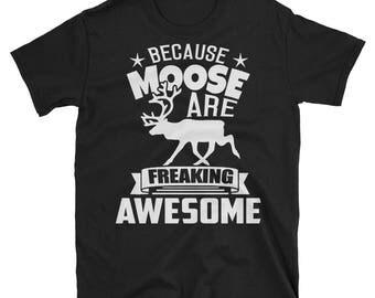 Moose Lover, Moose T-Shirt, Moose Tee, Moose Birthday, Moose Tshirt, Boys Moose Shirt, Moose Tee Shirt,Moose Family, Funny Hunter Shirt