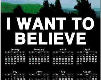 """X-Files """"I Want To Believe""""  2018 Full Year View Calendar - Magnet, Print, Poster"""