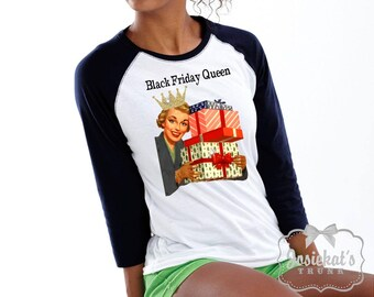 "Black Friday Shirt - Women Christmas Shopping Shirt - ""Black Friday Queen"" Shopping Shirt - Retro Size XS S M L Xl Xxl 3XL Adult Unisex"