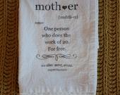Tea Towel - Flour sack towel - Mother Definition - Handmade - Cotton Tea Towel - Mom gift - Dish Towel - kitchen towel