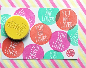 you are loved stamp. love quote hand carved rubber stamp. circle stamp. birthday wedding scrapbooking. holiday gift wrapping. gift for her