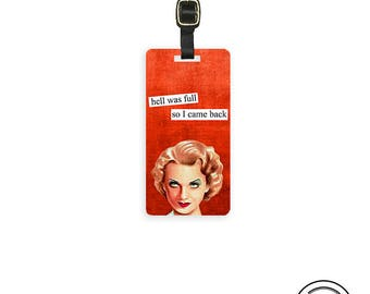 Luggage Tag Hell was full so I came back Retro housewife Funny Personalized Luggage Tag Funny Travel Quote  - Metal Tag Single Tag