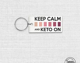 Keychain Keep Calm Keto On The Keto Diet Key Ring Acrylic Keychain 1.5 x 3 Inch