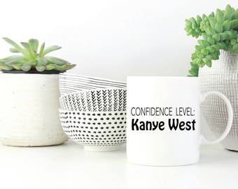 Coffee Mug - Confidence Level Kanye West