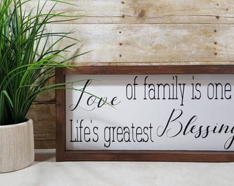 "Love Of Family Is One Of Life's Greatest Blessings Framed Farmhouse Wood Sign 7"" x 17"""