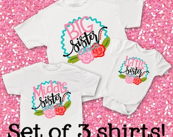 Set of 3 Personalized Big Sister, Middle Sister, Little Sister Shirts or Bodysuit - Cute Flower designs - personalized with any names!