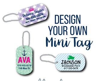 Backpack Tag - Lunch Box Tag - Mini Bag Tag - Custom Tag - Zipper Pull - Mini Tag - Design Your Own