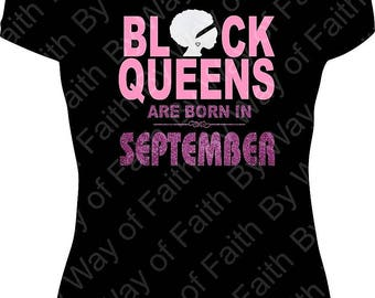 BLACK QUEENS ARE Born in September Bling Rhinestone / Glitter Tee, Black Queen Born In, Black Beauty, Natural Beauty, Natural Hair