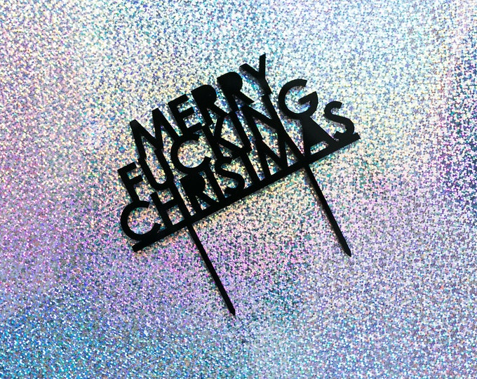 Merry F&cking Christmas Cake Topper, Laser Cut, Acrylic