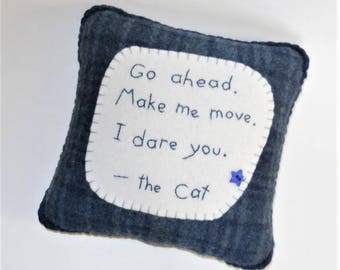 Funny Cat Pillow - Cat Quotes - Pet Bed Accessory - Crazy Cat Lady Gift - Blue Wool Throw Pillow