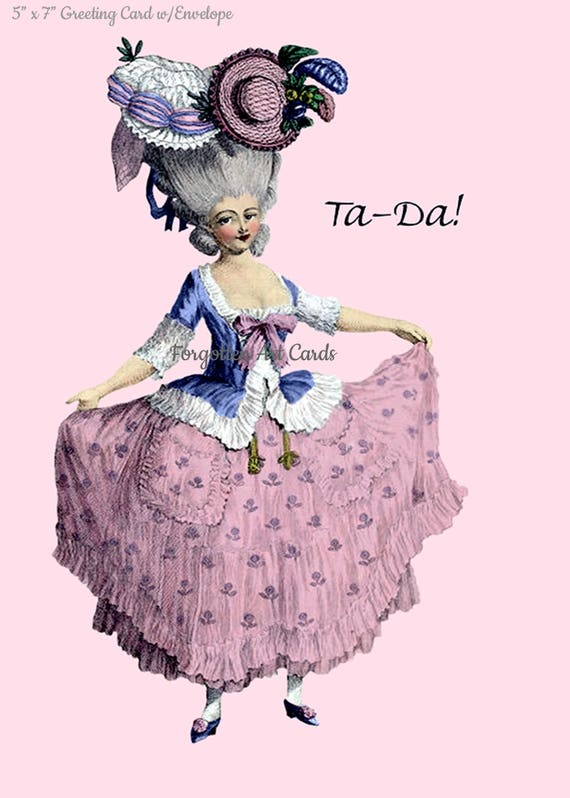 "Ta-Da! 5"" x 7"" Greeting Card w/Envelope, Pink Lady Card, Marie Antoinette Card, Forgotten Art Cards, Pretty Girl Postcards, Funny Card"