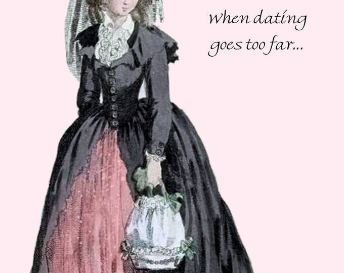 Marie Antoinette Card ~ MARRIAGE: When Dating Goes Too Far ~ Funny Postcard ~ Pretty Girl Postcards ~ Witty Greeting Card ~ Pink ~ Black ~