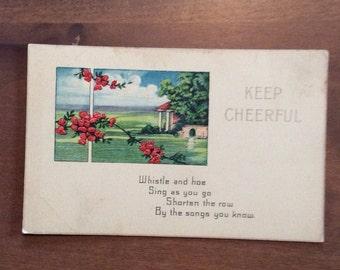 "Antique ""Keep Cheerful"" postcard Used"