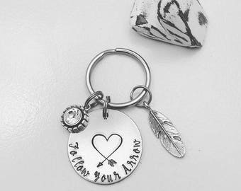 Follow Your Arrow Keychain | Inspirational Keychain | Motivational Gift | Message Keychain | Follow Your Heart | Hand Stamped Key Chain