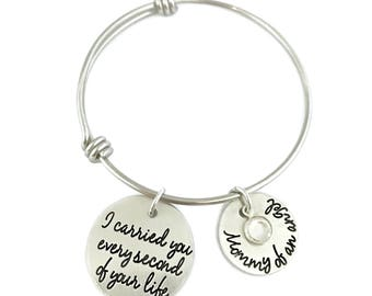 I Carried You Every Second Of Your Life - Mommy Of An Angel - Loss Memorial Remembrance Miscarriage Bangle Bracelet- Personalized Jewelry