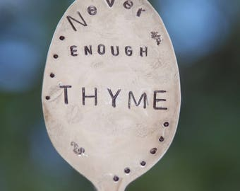 Herb Marker Never Enough Thyme // hand stamped Spoon garden plant marker // Herb Garden // garden art