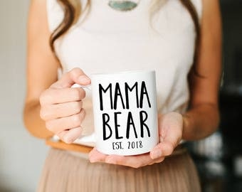 Mama Bear, Mom Mug, New Mom Gift, Baby Shower Gift, Mama Bear Mug, New Mom Gift, Mom Gift, Personalized Mug,  Birth Announcement