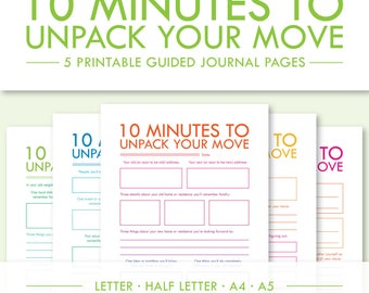 10 Minutes to Unpack Your Move -- 5 Printable Guided Journal Pages -- Letter, Half Letter, A4, A5 -- PDF Printables