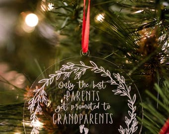 Personalized Christmas Ornament, Only the Best Parents Get Promoted to Grandparents Christmas Ornament, Pregnancy Expecting Announcement