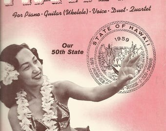Vintage 1960 Music of Hawaii  Our 50th State  Music Book For Piano, Guitar, Voice, Ukelele