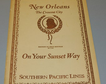 1926 New Orleans On Your Sunset Way Southern Pacific Lines