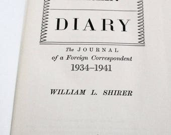 Berlin Diary by William L. Shirer June 1941 printing
