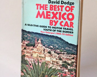 Vintage Book Collectible 1969 The Best of Mexico by Car Travel Book Travel Gifts Roadtrip Books Literature Hardcover Latin America 1960s