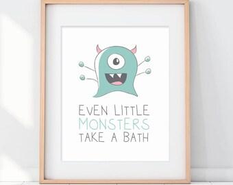 Even Little Monsters Take a Bath Paper Art Print, Bathroom Art Print, Kids Bathroom Sign, Take a Bath Sign, Take a Bath, Mint Green Bathroom