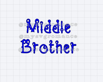 Middle Brother - Cute Monster Font - SVG - Cutting File - Cricut - Cameo