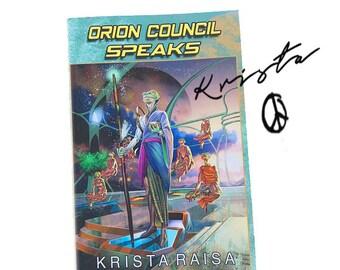 Orion Council Speaks - signed paperback