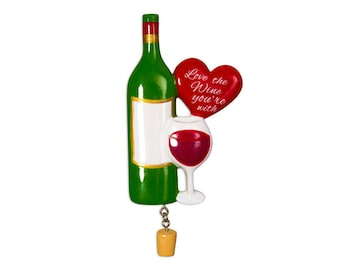 FREE SHIPPING Love the Wine You're With Personalized Christmas Ornament / Wine Club / Cheers / Girls Night / Hand Personalized