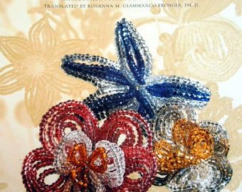Flowers of Venice, The art of Creating Flowers and Decorative Objects with Venetian Glass Beads