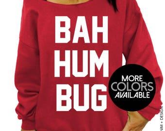 Bah Hum Bug, Ugly Christmas Sweater, Women's Clothing, Off the Shoulder, Oversized, Slouchy Sweatshirt, Funny Sweatshirt, Holiday Sweater
