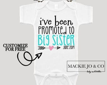 I've Been Promoted to Big Sister Future Big Sister Baby Bodysuit Customize Color and Date Baby Announcement
