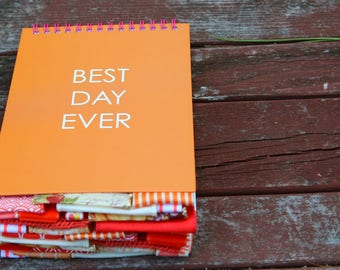 Best Day Ever Altered Journal