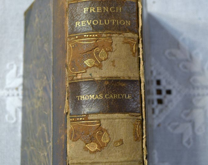 The French Revolution A History by Thomas Carlyle Antique Book Collectible Rare Old Book PanchosPorch