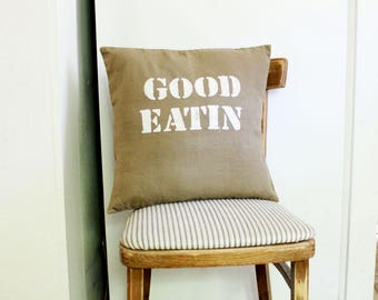 "Rustic 16x16 Pillow Cover Stamped ""Good Eatin"" Kitchen Nook decor, southern home olive tan pillow window seat breakfast nook country style"
