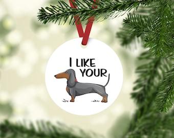 I like your Weiner / Weiner dog / dachshund / dog / dachshund gift / doxie / sausage dog / white elephant gift / gag gift / dog lover gift