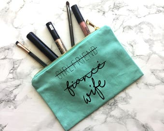 Girlfriend Fiance Wife, Engagement Gift, Wedding Gift, Wedding Apparel, Bride tote, Bride Purse, Bride Makeup Bag