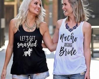 Bachelorette Party Shirts, Nacho Average Bride, Down to Fiesta, Lets Get Smashed, Bachelorette Shirt, Fiesta Bachelorette