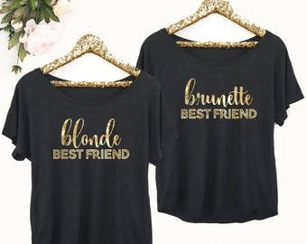 Blonde Brunette Shirts - Blonde Best Friend - Brunette Best Friend Shirt - Blonde and Brunette and Blonde Shirts (EB3202BFF) Dolman Style