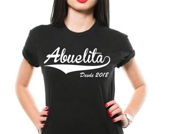 Abuelita Desde 2018 T-Shirt Grandmother Shirt Birthday Gift For Grandma Tee Shirt