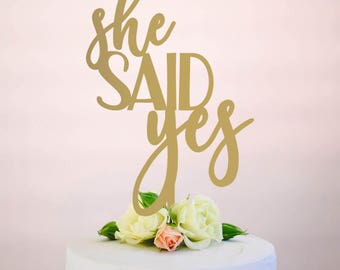 she said yes : bridal shower cake topper | wedding cake topper | engagement cake topper