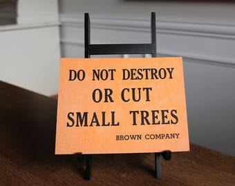 Vintage Do Not Destroy or Cut Small Trees Orange Cardstock Card Stock Sign 5.5 X 7