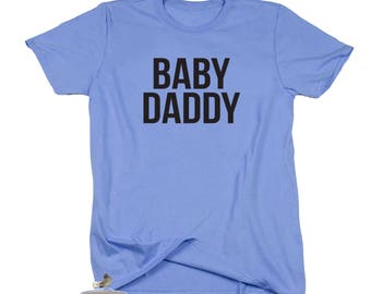 Baby Daddy. Baby Daddy Shirt. Baby Revealing Party. Daddy To Be. The Bump Shirt. Baby Announcement. Baby Bear. Baby Daddy. Behind The Bump.